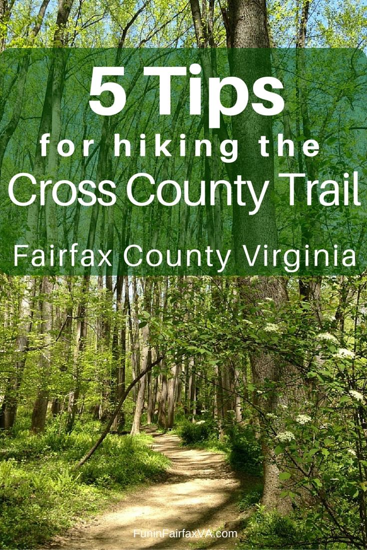 5 tips and useful links for hiking the 40-mile long Fairfax Cross County Trail (CCT) in Northern Virginia, from Great Falls Park to the Occoquan River.