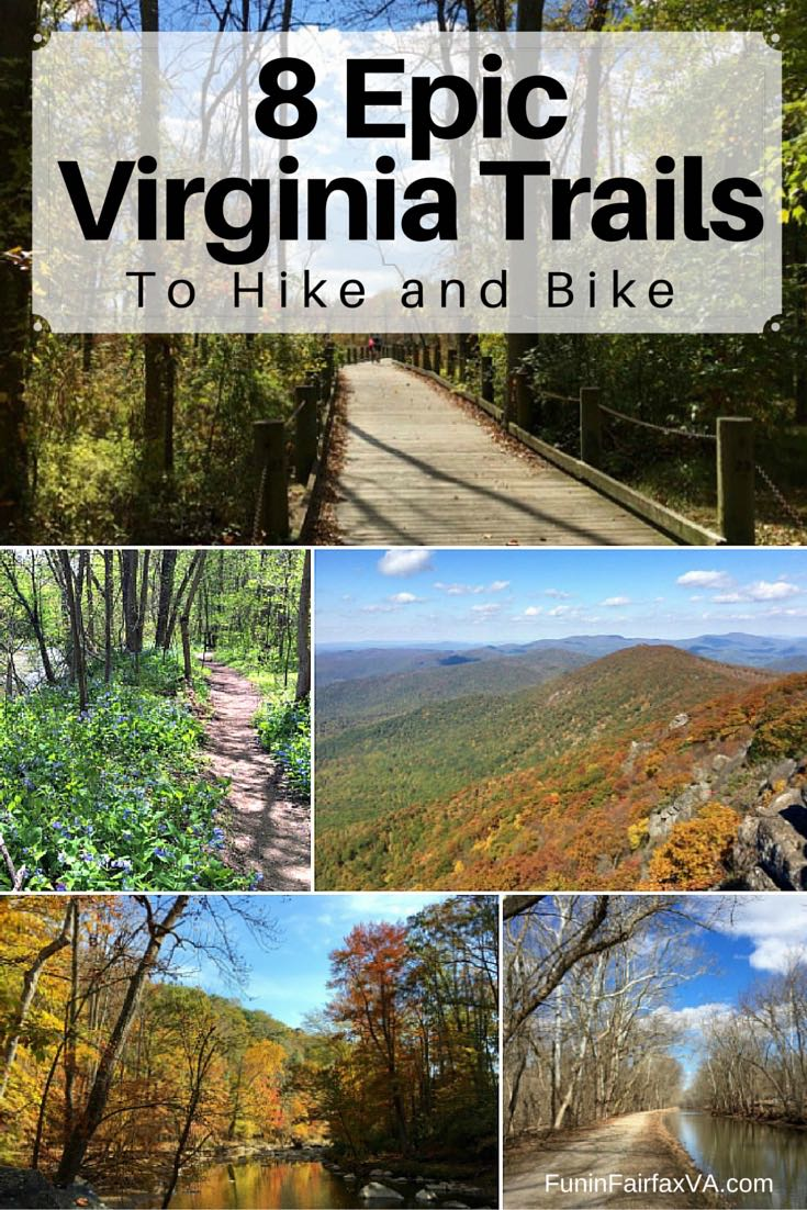 8 epic virginia trails to hike and bike less than 2 hours from dc these 8 epic virginia trails offer gorgeous scenery interesting history and a variety of sciox Gallery