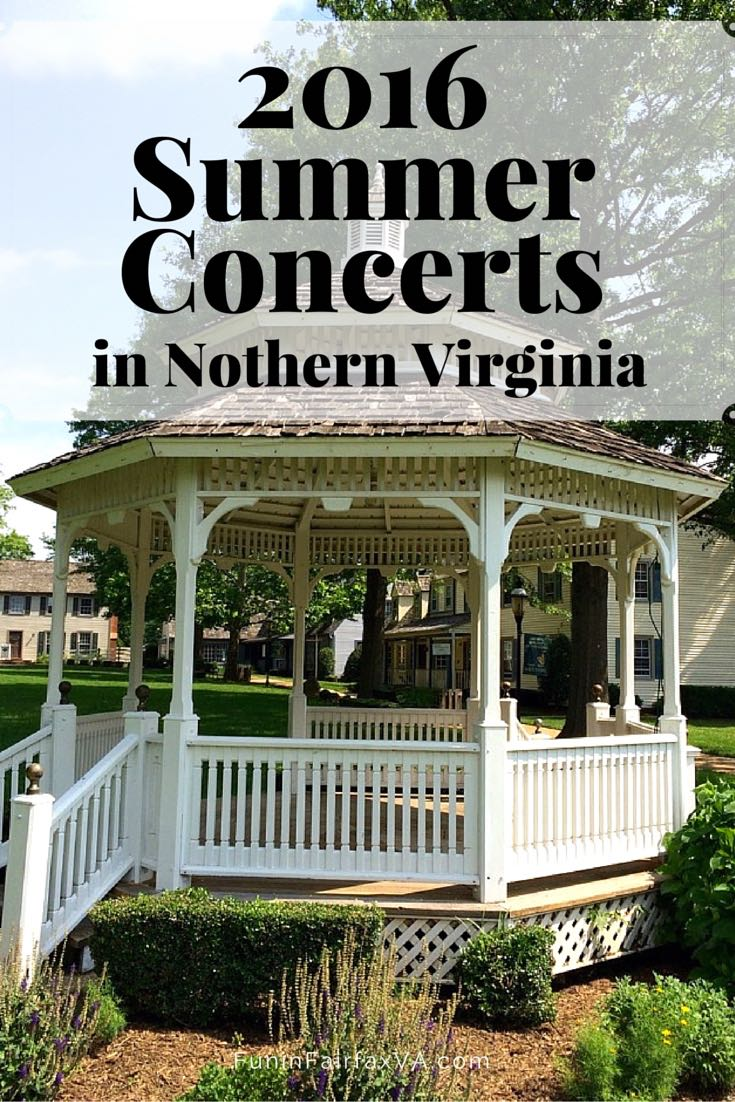 2016 summer concerts return to Northern Virginia, offering free, family-friendly entertainment throughout the week at many local parks and towns.