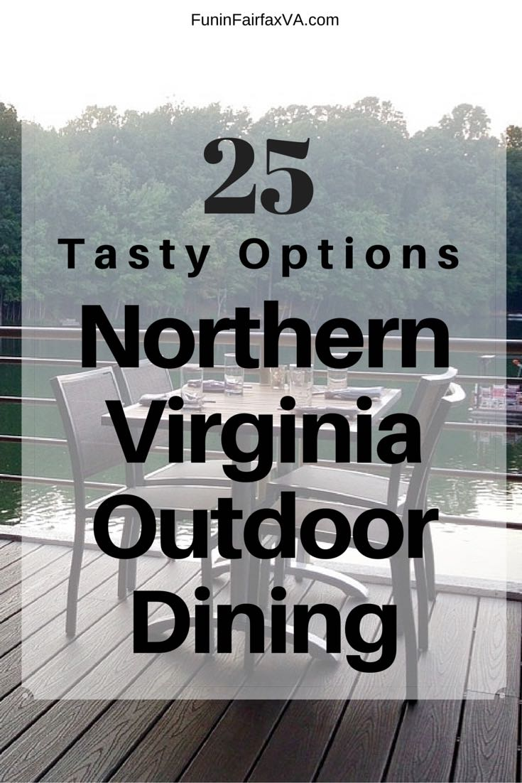 Virginia USA dining and travel. 25 tasty restaurants for Northern Virginia outdoor dining with patios and decks where you can relax, indulge, and enjoy warm weather. #placestoeat #restaurants #Virginia #WashingtonDC