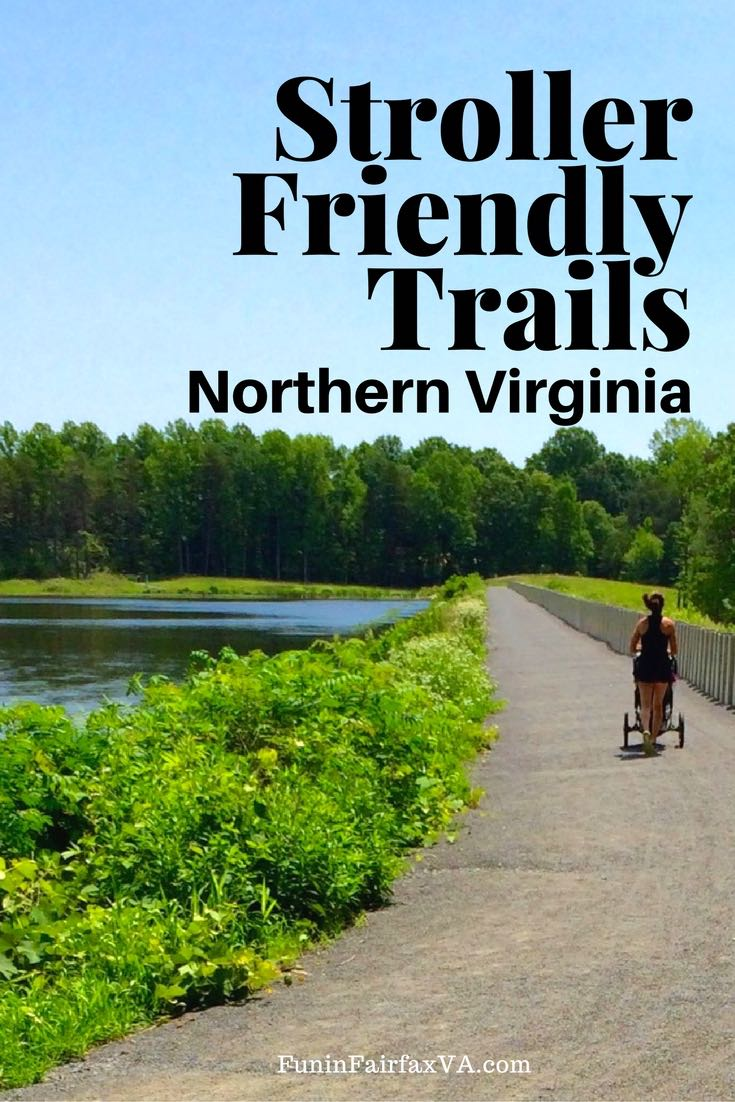 These stroller friendly trails in Northern Virginia are easy to navigate and provide interesting diversions whether you're inside or behind the stroller.