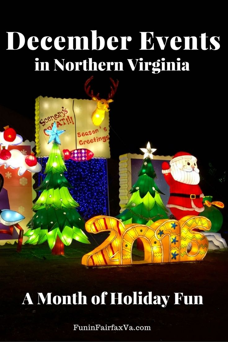 December 2016 events bring holiday lights, parades, markets, reenactments, fireworks, and festivals to Northern Virginia for a month of holiday fun.