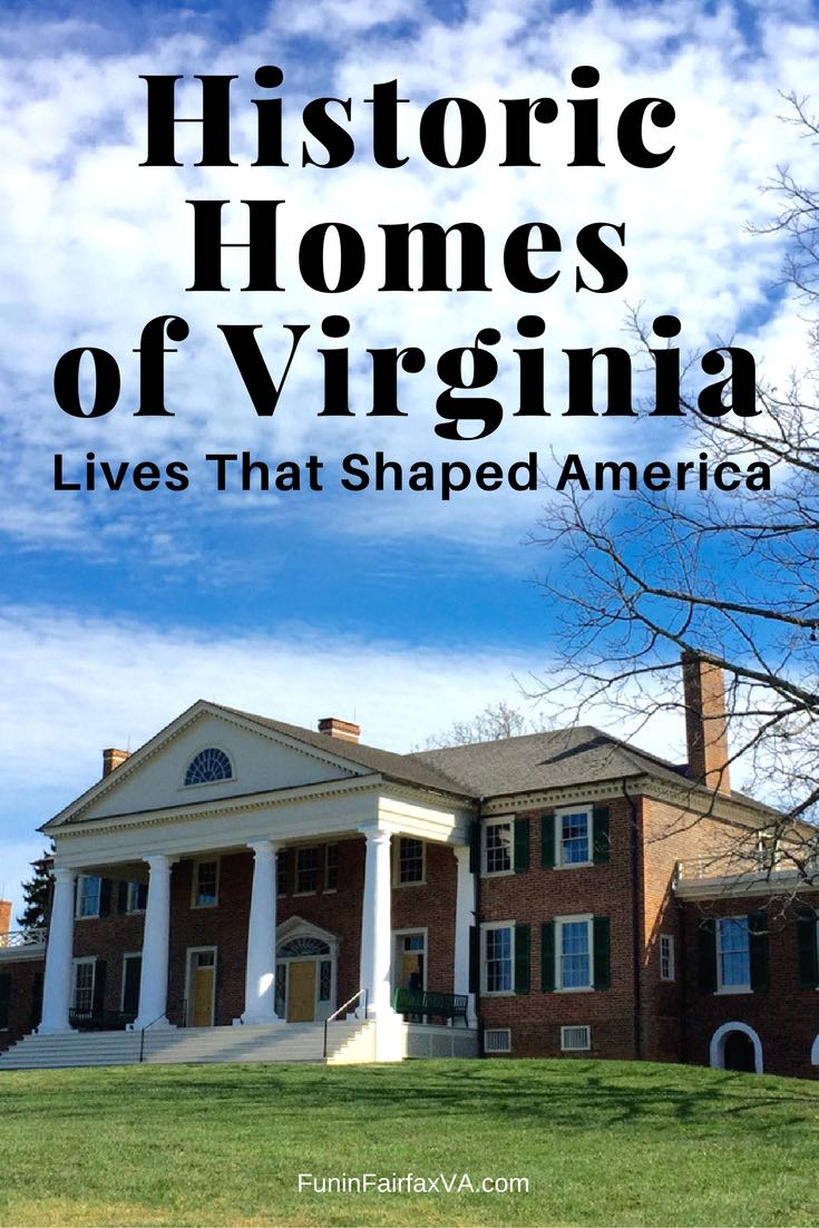 Historic homes of Virginia share the lives of future Presidents and Virginia families, helping visitors discover the people and times that shaped America.