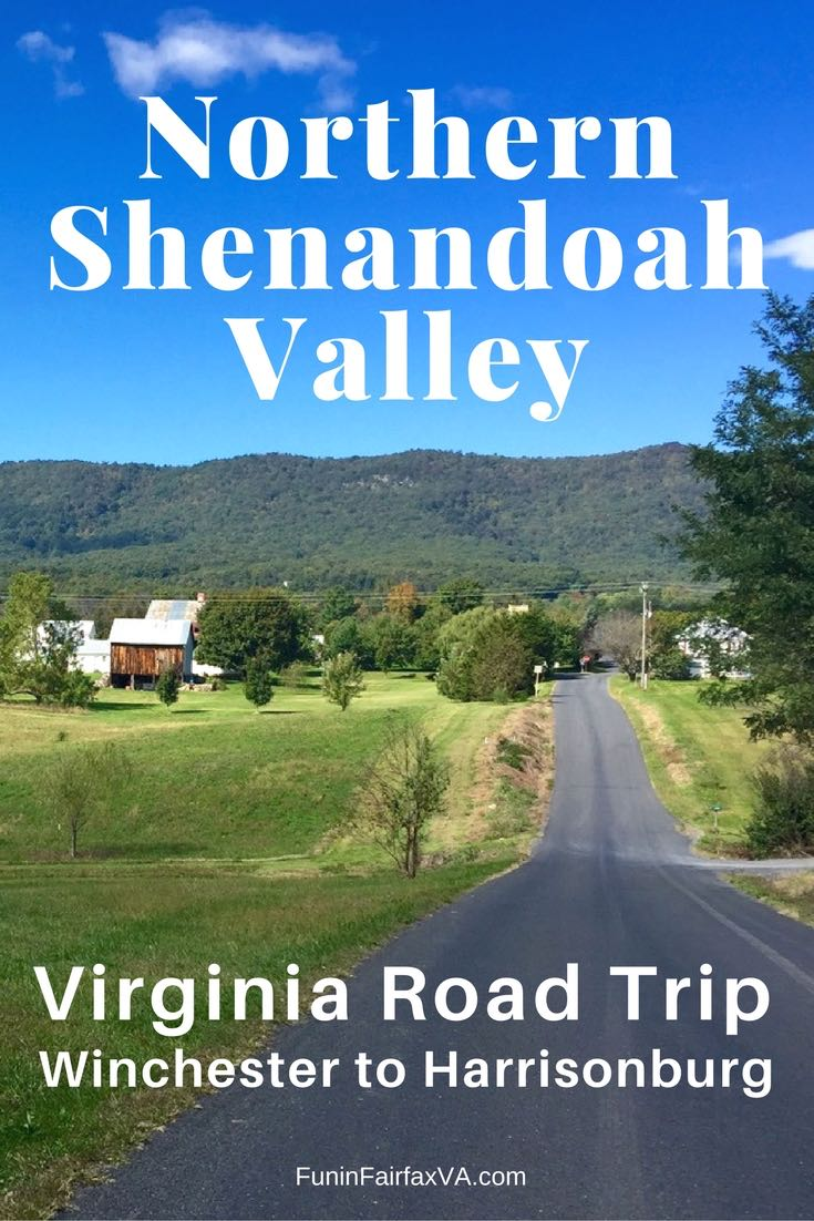 A Northern Shenandoah Valley Virginia road trip offers scenery, hiking, local food and drink, history, unique stops, and time to unwind, not far from DC.