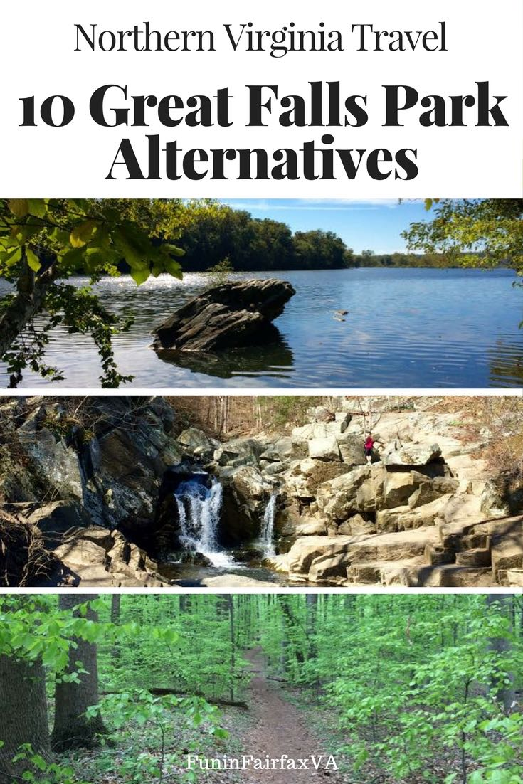 These 10 Great Falls Park alternatives offer hiking, scenery, and family fun when the Virginia park's entry lines grow long with warm weather crowds.