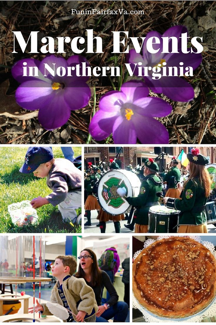 March events in Northern Virginia include St Patrick's Day festivities, Women's History Month events, Easter egg hunts, and many fun things to do in March near Washington DC.