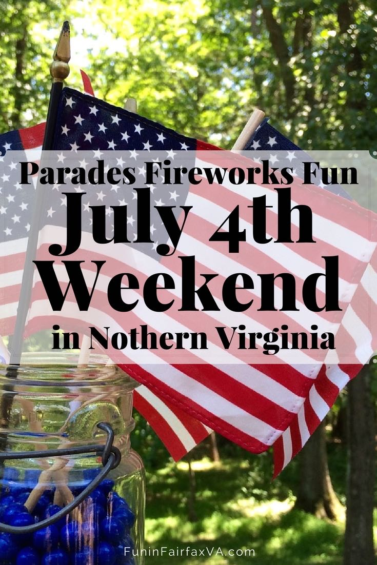 July 4th Weekend in Northern Virginia: Fireworks, Parades and Fun