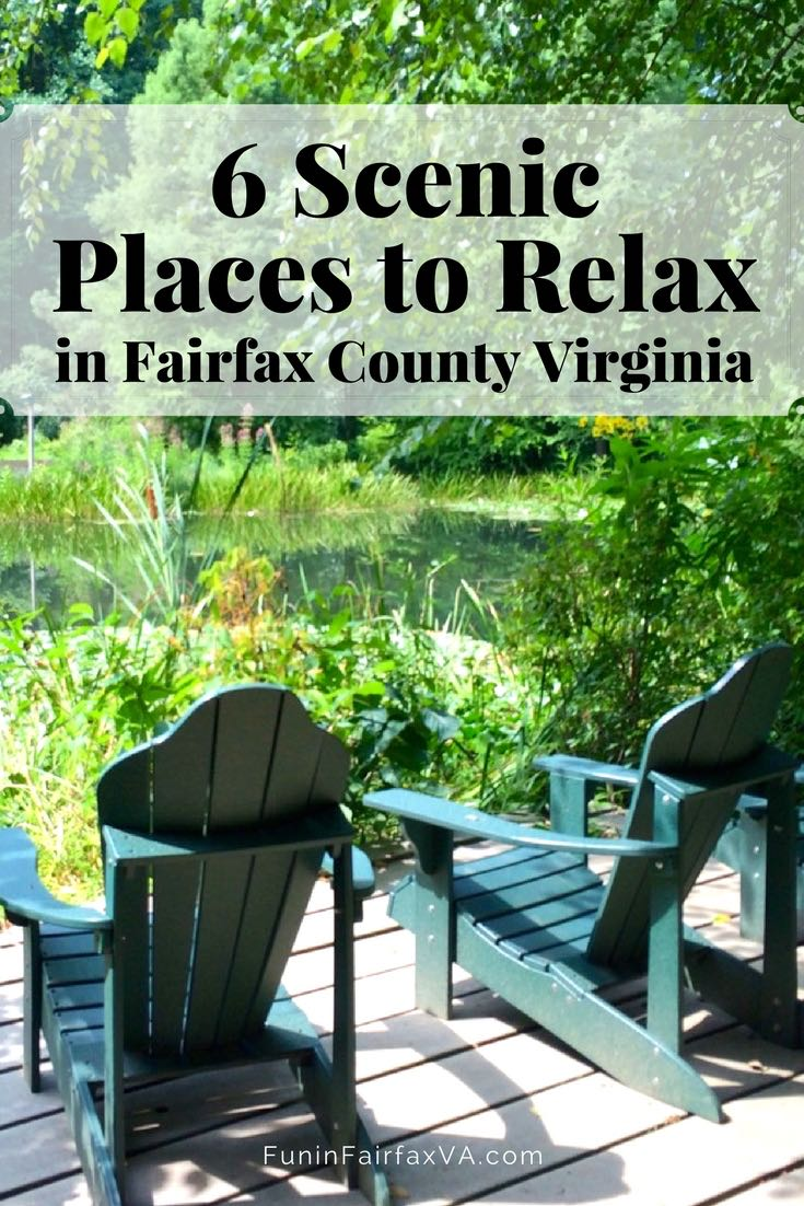 Virginia Travel | Six scenic places to relax in Fairfax County, Virginia, where you can enjoy a quiet break, soak up a gorgeous day, commune with nature, and chill.