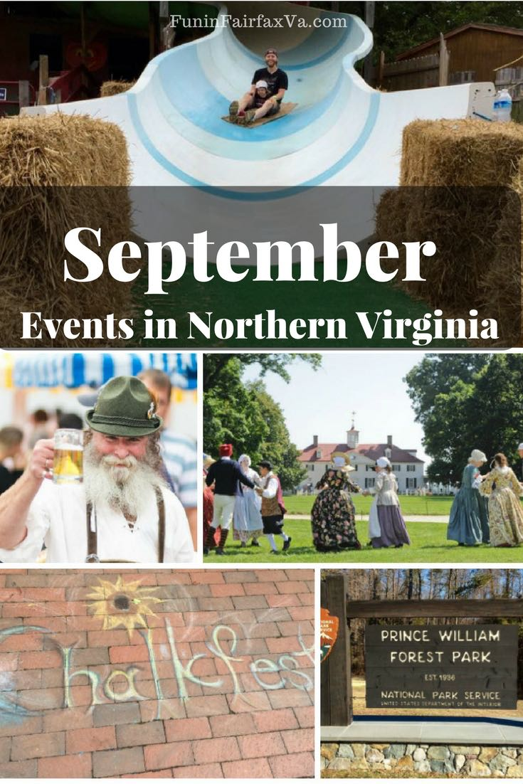 Virginia Events. September 2017 events in Northern Virginia bid farewell to summer and welcome Autumn with fall festivals, art and music celebrations, and more family fun.