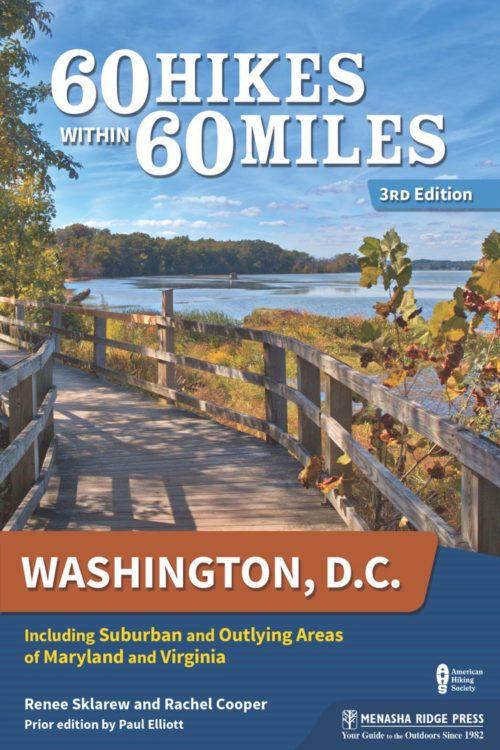 60 Hikes Within 60 Miles: Washington DC hiking book