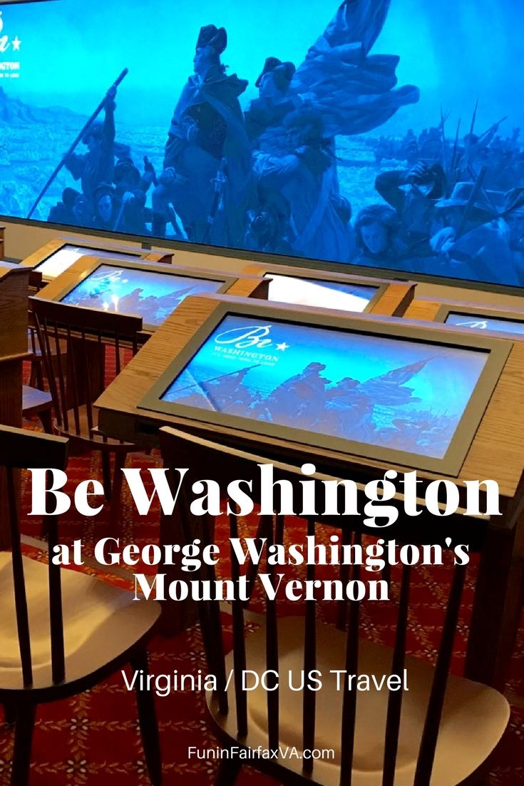 Virginia history, US travel. Be Washington interactive experience at George Washington's Mount Vernon is a fun and fascinating way to dive into United States history in historic Alexandria Virginia.