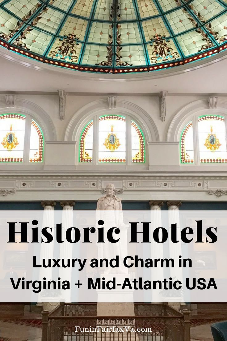 Plan a special getaway to these historic hotels in Virginia and the mid-Atlantic US to enjoy romance, luxury, and an escape from the everyday.