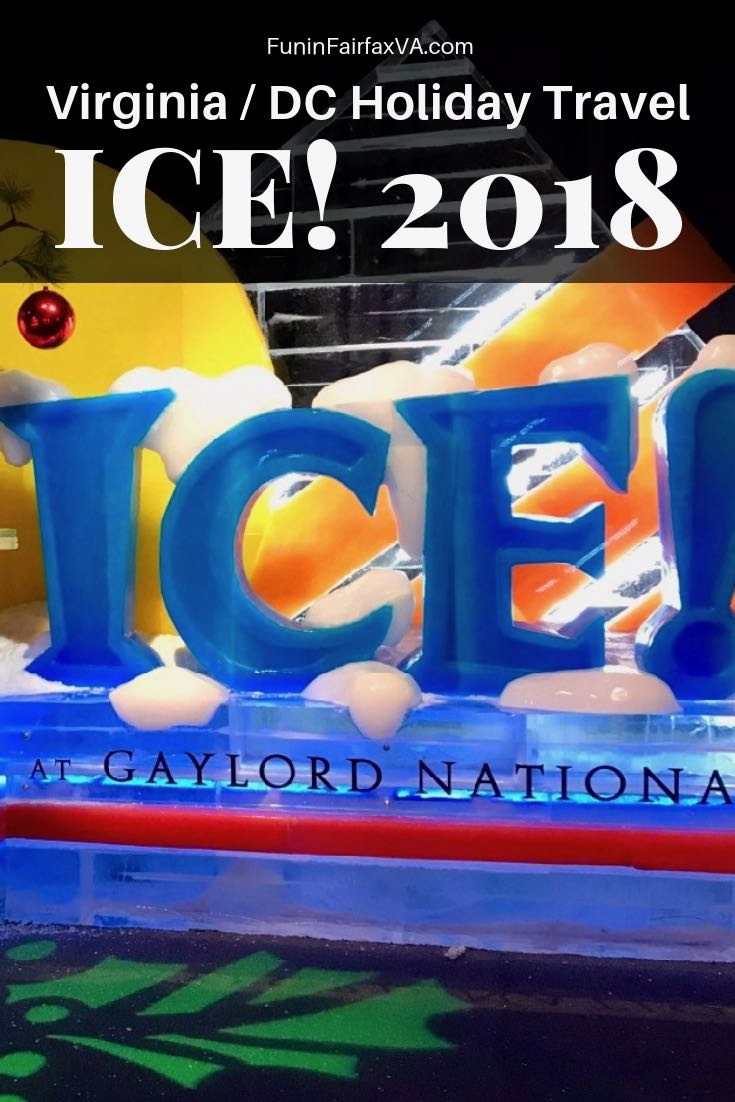 ICE! 2018 and Christmas on the Potomac holiday events near Washington DC at Gaylord National Harbor featuring Charlie Brown and more Christmas fun.