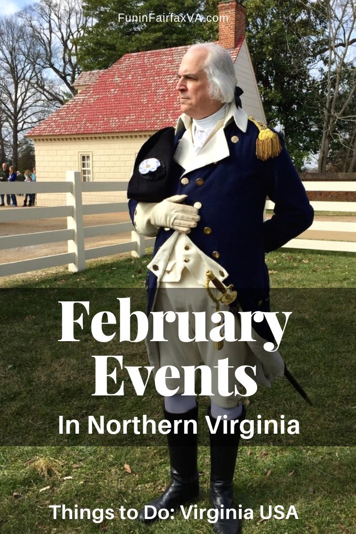 February Events in Northern Virginia include President's Day, Valentine's Day, and other fun celebrations.