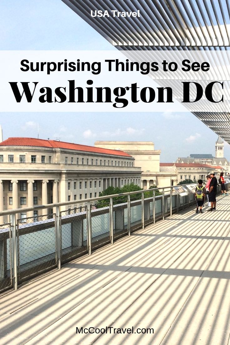 Favorite surprising things to see in Washington DC, from major museums to quirky hidden gems, from local travel expert Charles McCool of McCool Travel.