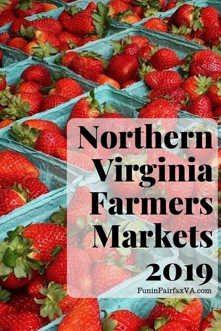 The complete 2019 guide to Northern Virginia Farmers Markets will let you shop local so you can cook and eat fresh all week long.