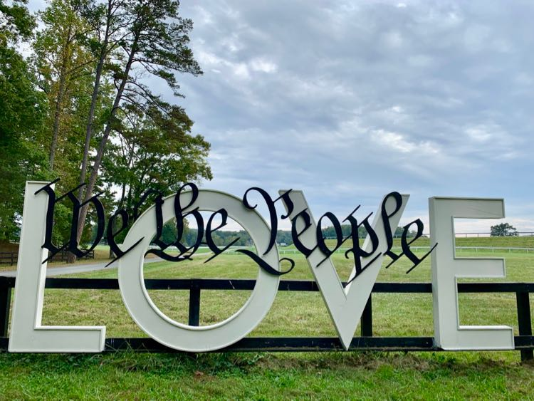 We the People LOVE sign at Montpelier is a fun photo spot in Orange Virginia