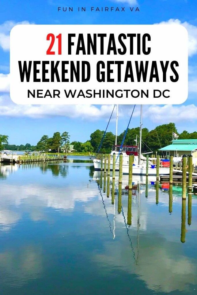 21 fantastic weekend getaways near Washington DC and Northern Virginia for family, couples, and solo mini vacations.