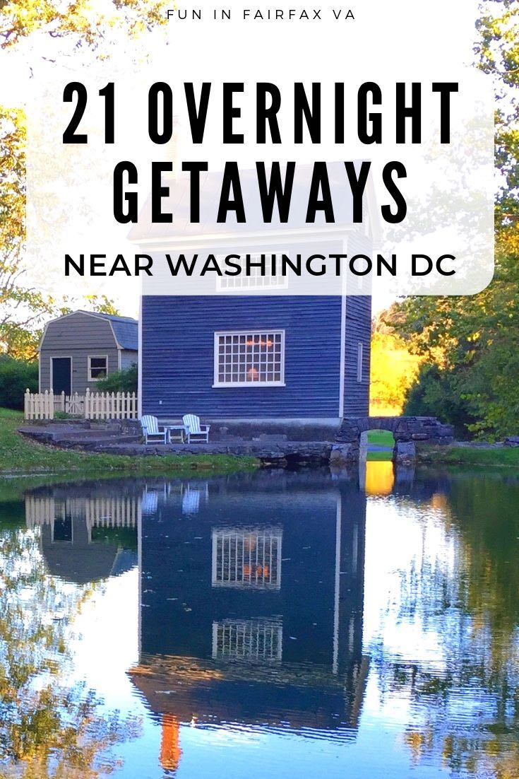 Plan your escape with our updated guide to 21 great overnight getaways near Washington DC and Northern Virginia.