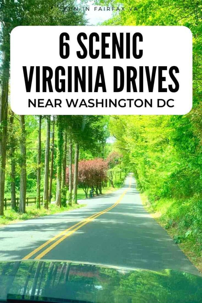 6 scenic drives in Virginia perfect for outdoor adventure or a relaxed road trip near Washington DC.