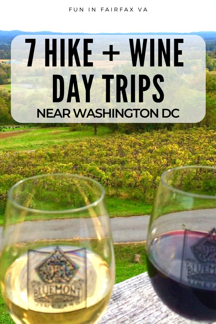 Our expanded list of Virginia hike and wine day trips close to Washington DC offers active fun on local trails, and a relaxing visit to Virginia wineries.