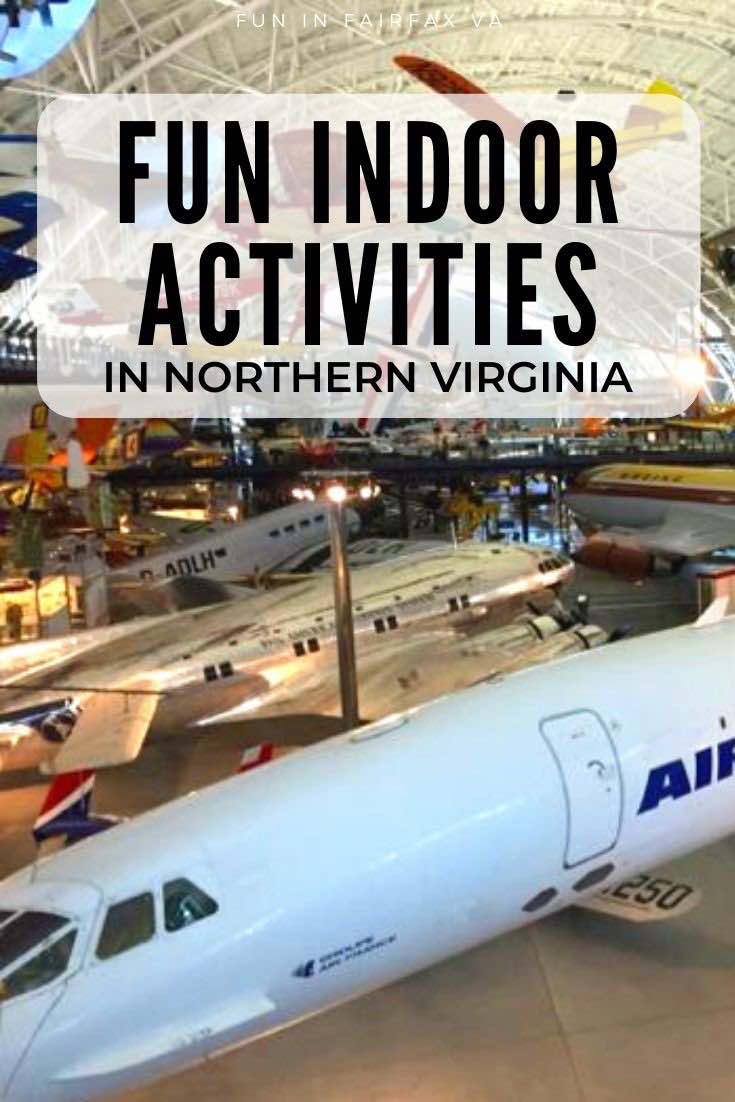 Indoor activities in Northern Virginia and the Washington DC region to fight cabin fever on cold and rainy days.