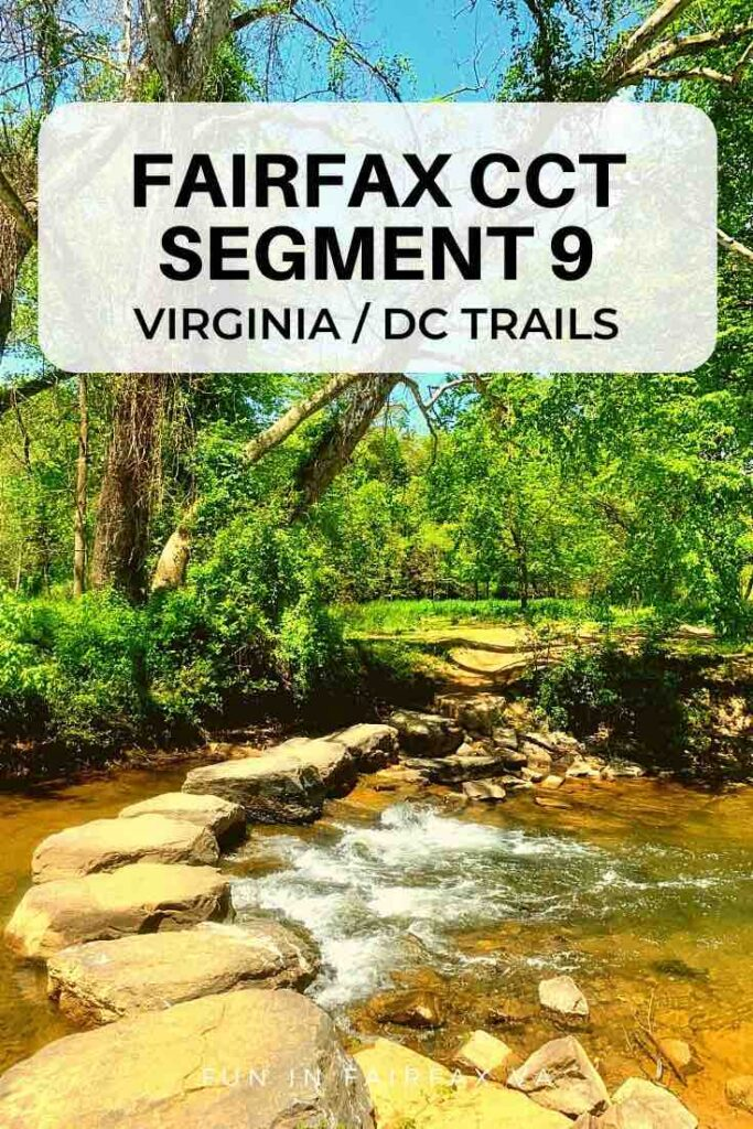 Hikers enjoy woodland trails, paved and dirt surfaces, and water crossings on the mostly level, bike, and family-friendly Fairfax CCT Segment 9 in Northern Virginia.
