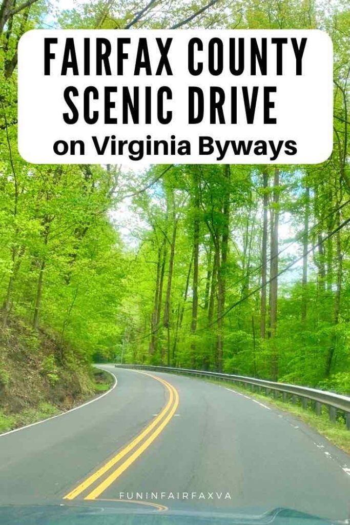 Take a Fairfax County scenic drive in Northern Virginia to explore pretty parks, quaint towns, local history, and Virginai byways near Washington DC.