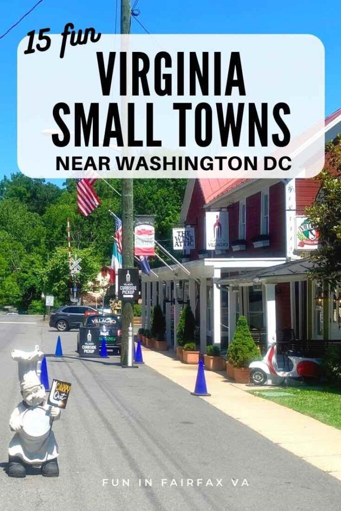 Visit 15 fun Northern Virginia small towns for local flavor, classic Main Streets, outdoor adventures, and foodie fun.