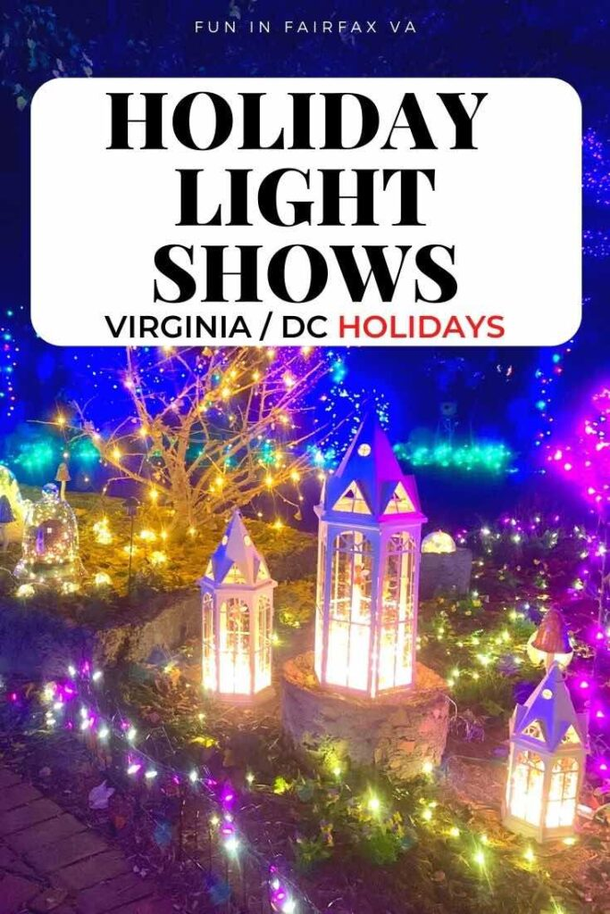 Complete guide to holiday light shows in the Northern Virginia and greater Washington DC region.