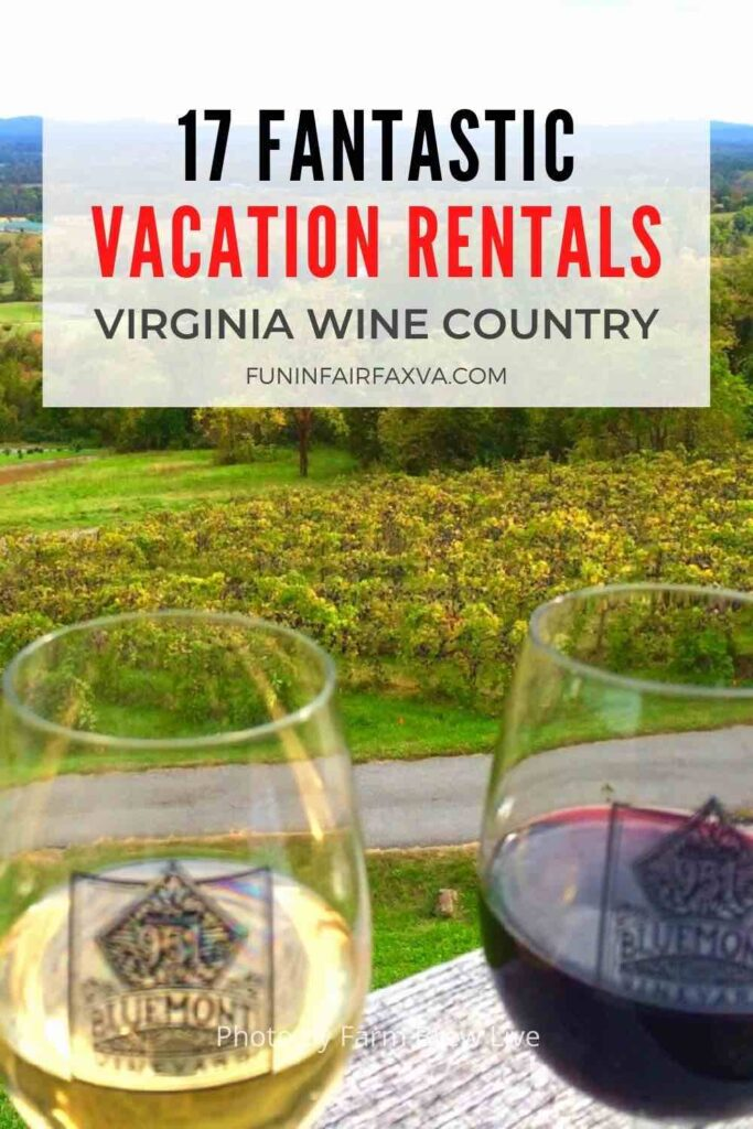 17 unique and beautiful Virginia Wine Country vacation rentals for a perfect getaway in the Washington DC region.
