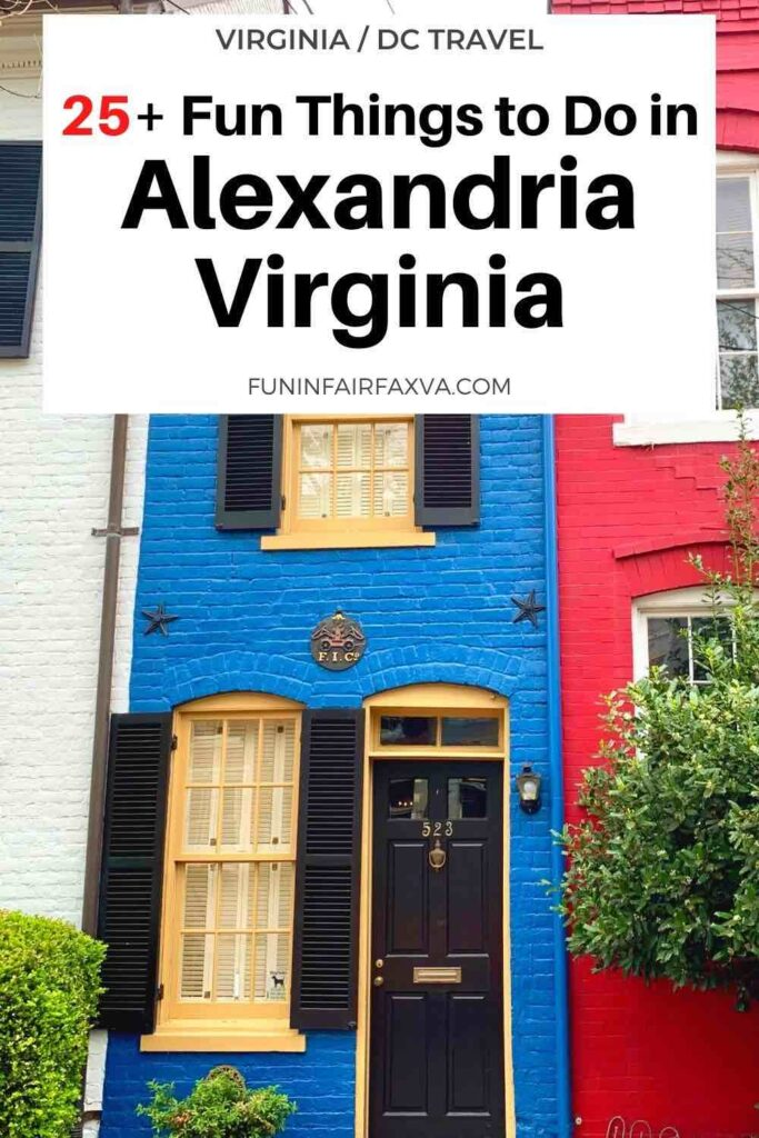 25+ of the best things to do in Alexandria VA, for a fun day trip, weekend getaway, or longer visit to Northern Virginia and the Washington DC region. #Virginia #DC #travel